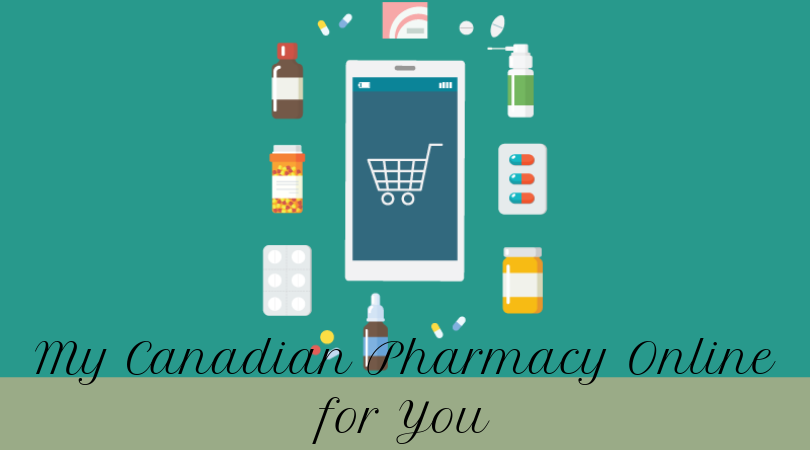 My Canadian Pharmacy Online for You